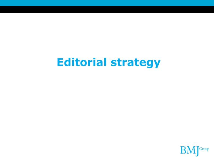 Editorial strategy