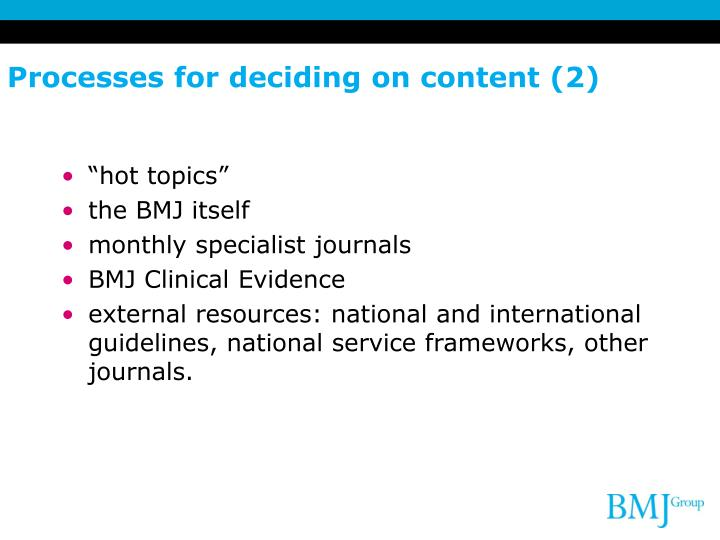 Processes for deciding on content (2)