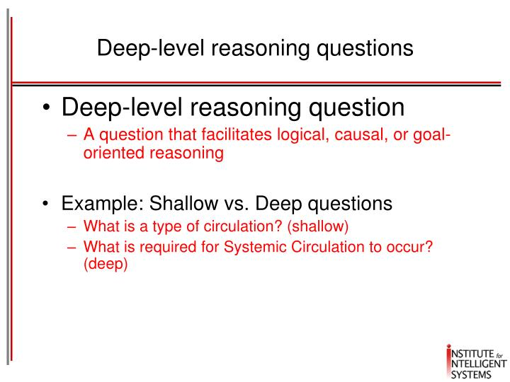 Deep-level reasoning questions