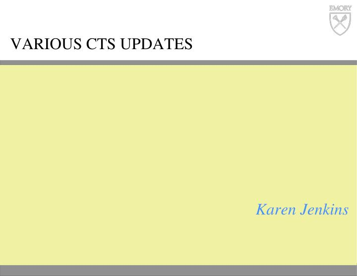 Various CTS updates