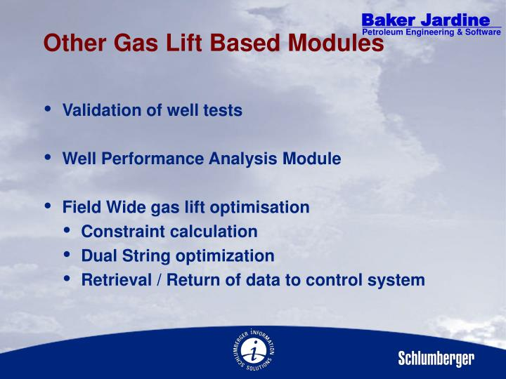 Other Gas Lift Based Modules