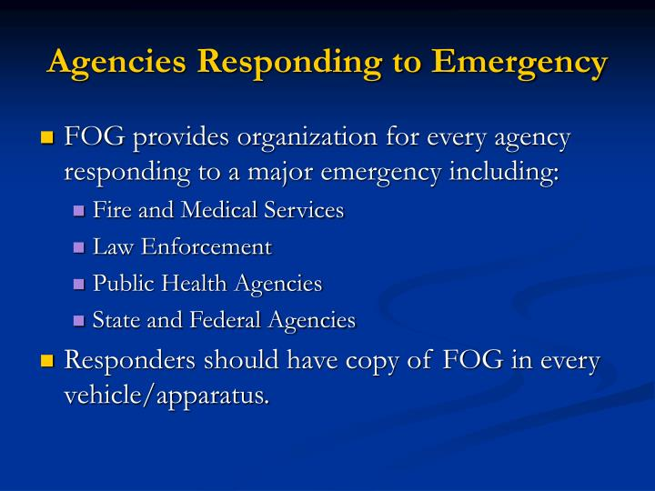 Agencies Responding to Emergency