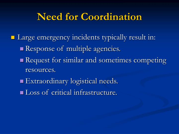 Need for Coordination