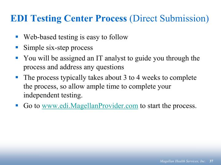 EDI Testing Center Process