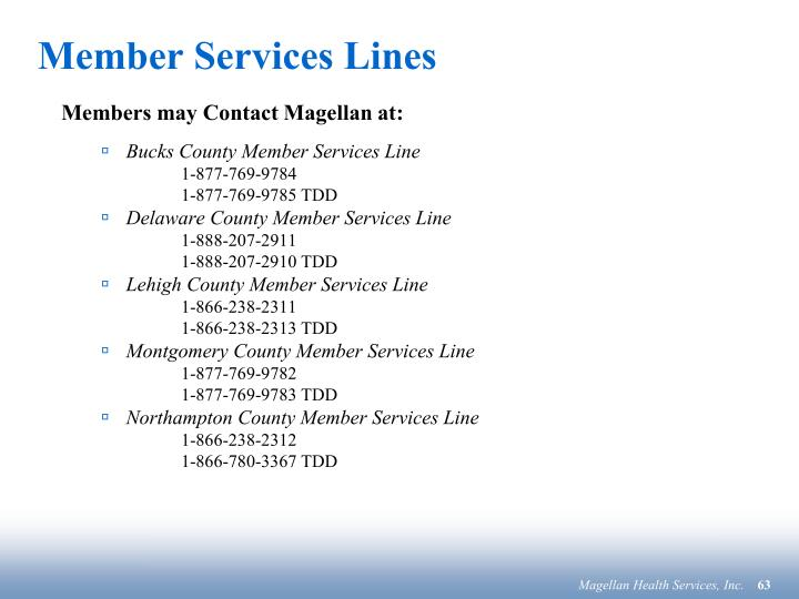Member Services Lines