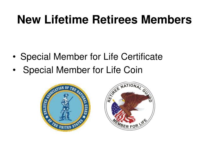 New Lifetime Retirees Members