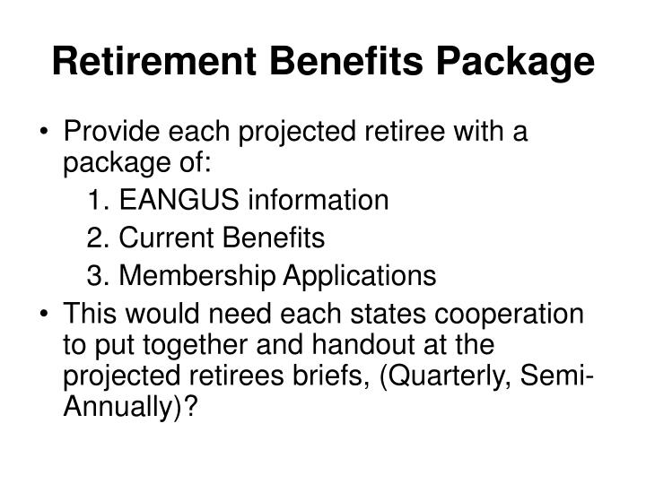 Retirement Benefits Package