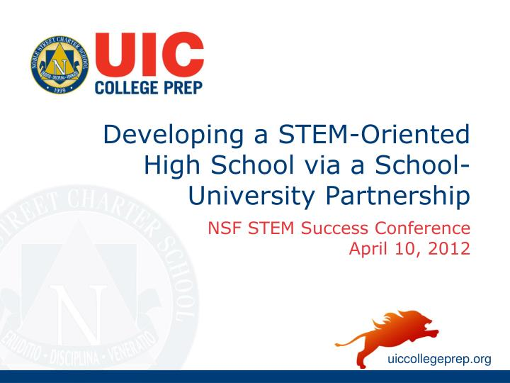 Developing a stem oriented high school via a school university partnership