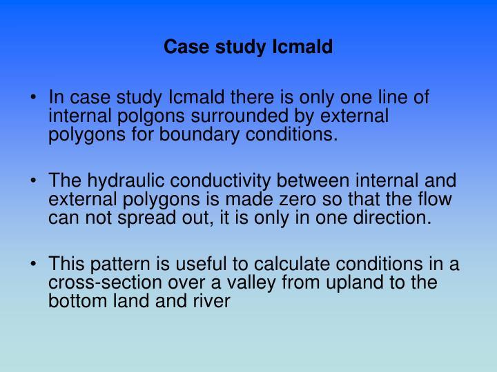 Case study Icmald