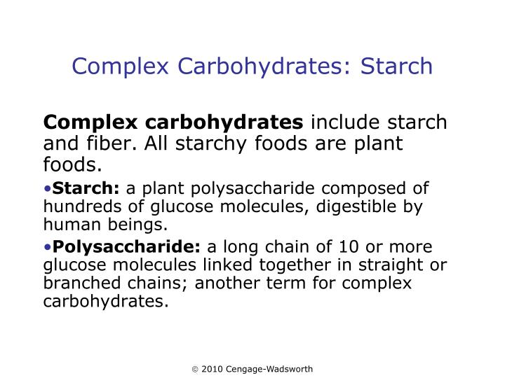 Complex Carbohydrates: Starch