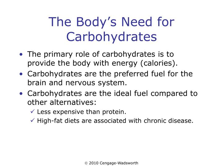 The body s need for carbohydrates