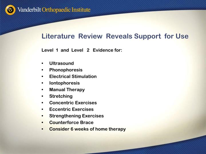 Literature  Review  Reveals Support  for Use