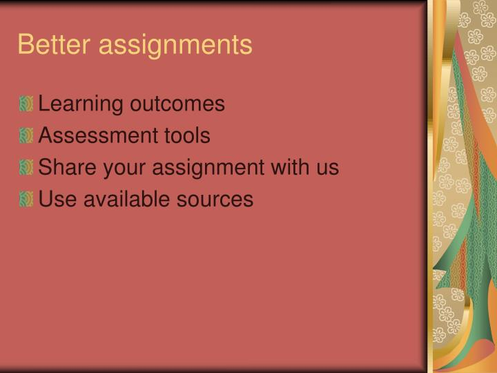 Better assignments