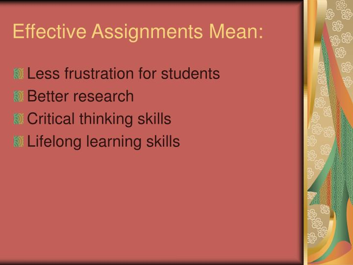 Effective assignments mean