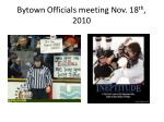 bytown officials meeting nov 18 th 20109