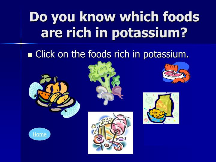 Do you know which foods are rich in potassium?