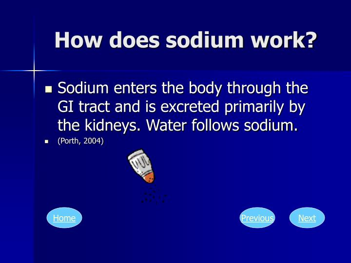 How does sodium work?