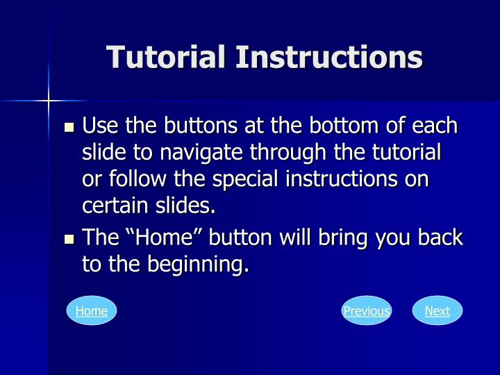 Tutorial instructions