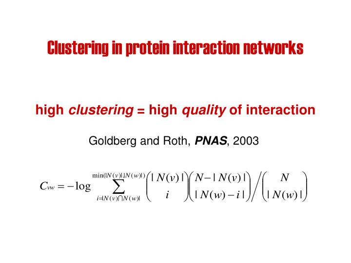 Clustering in protein interaction networks