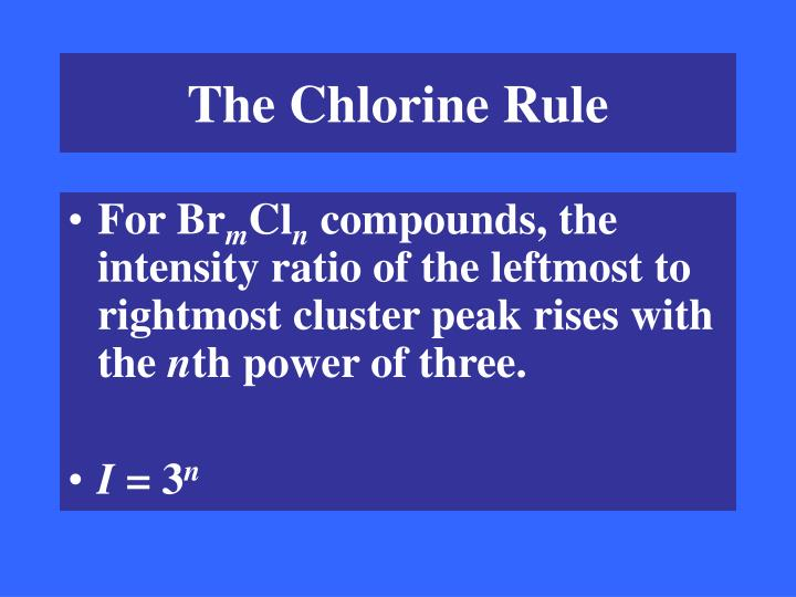 The Chlorine Rule
