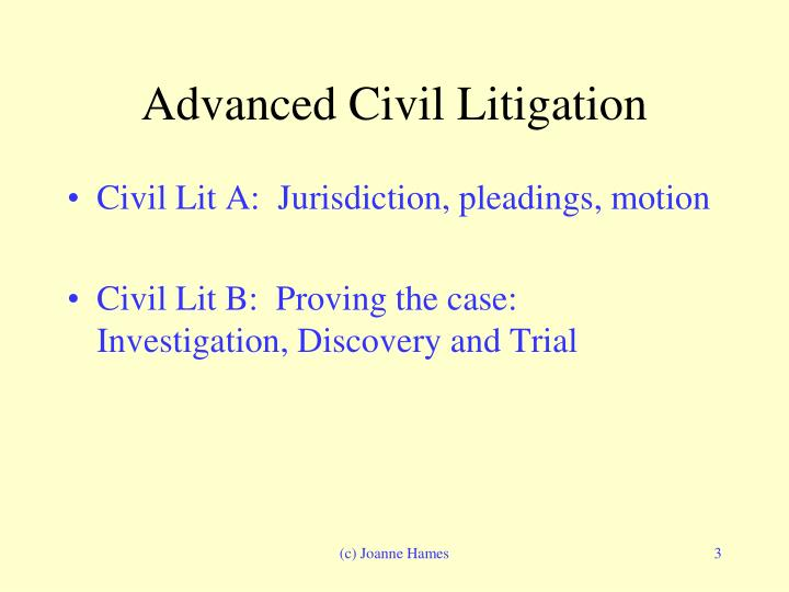 Advanced civil litigation1