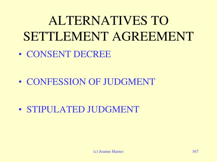 ALTERNATIVES TO SETTLEMENT AGREEMENT