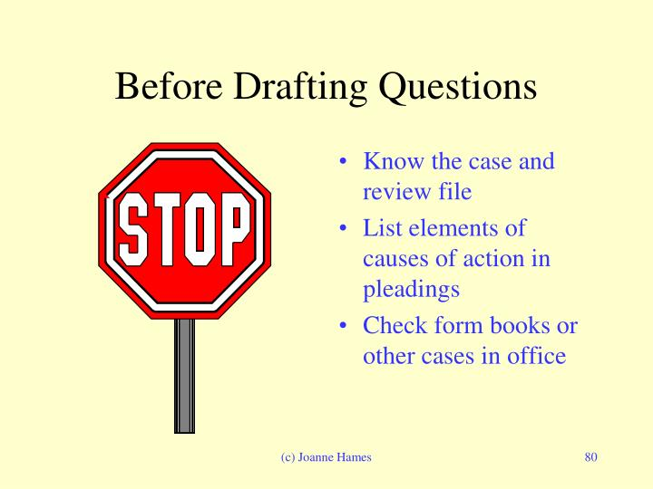 Before Drafting Questions