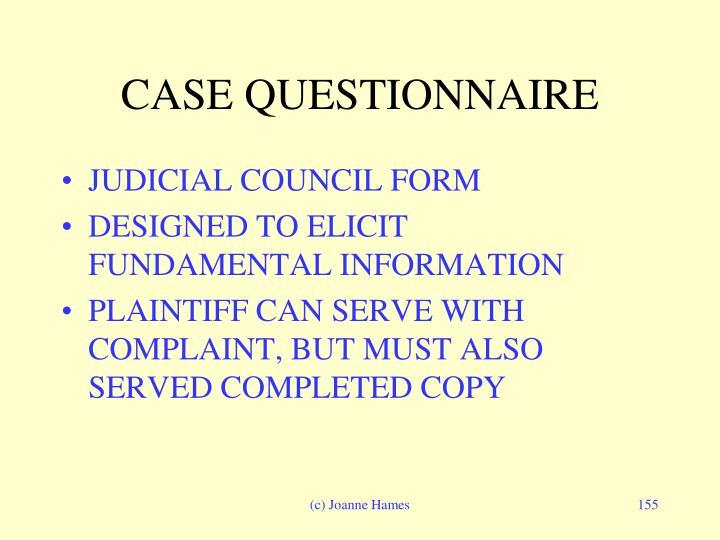 CASE QUESTIONNAIRE