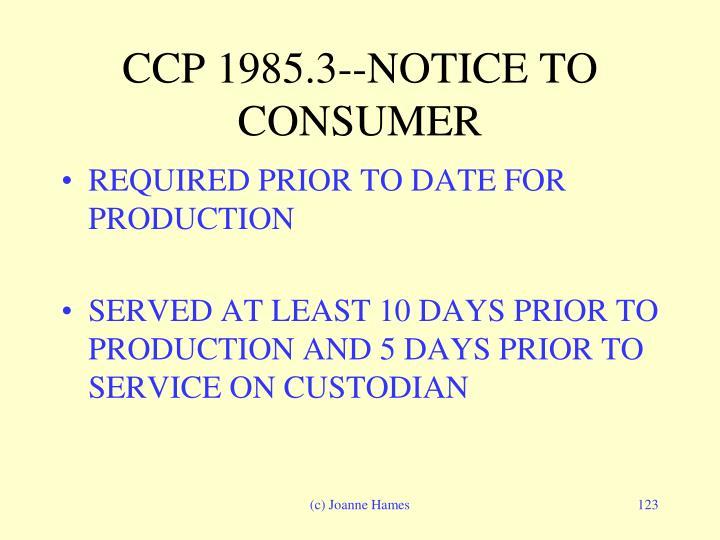 CCP 1985.3--NOTICE TO CONSUMER