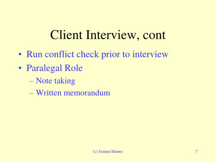 Client Interview, cont