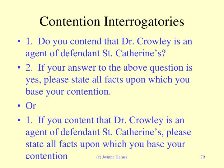Contention Interrogatories