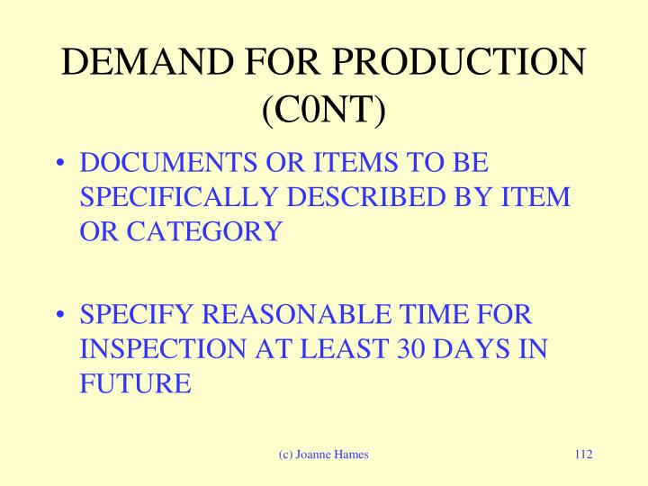 DEMAND FOR PRODUCTION (C0NT)