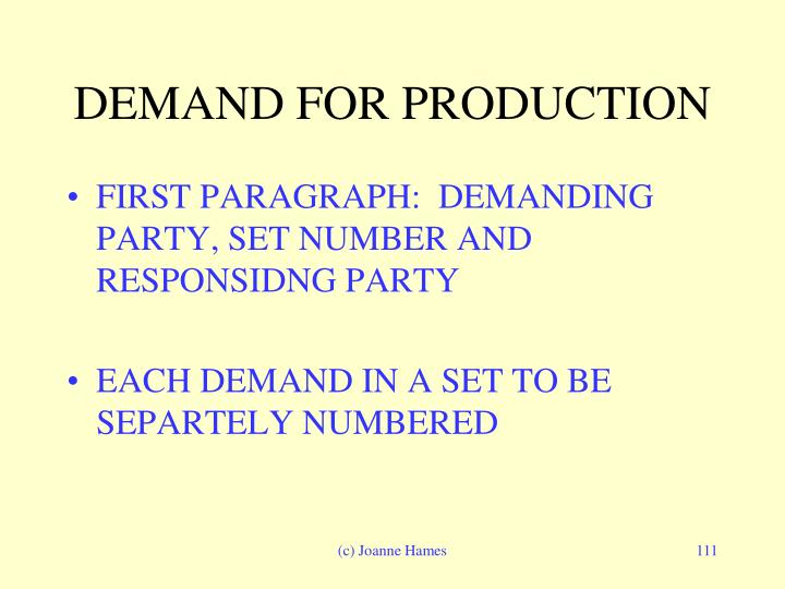 DEMAND FOR PRODUCTION