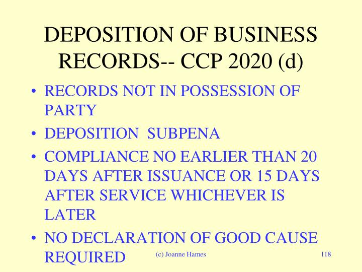DEPOSITION OF BUSINESS RECORDS-- CCP 2020 (d)