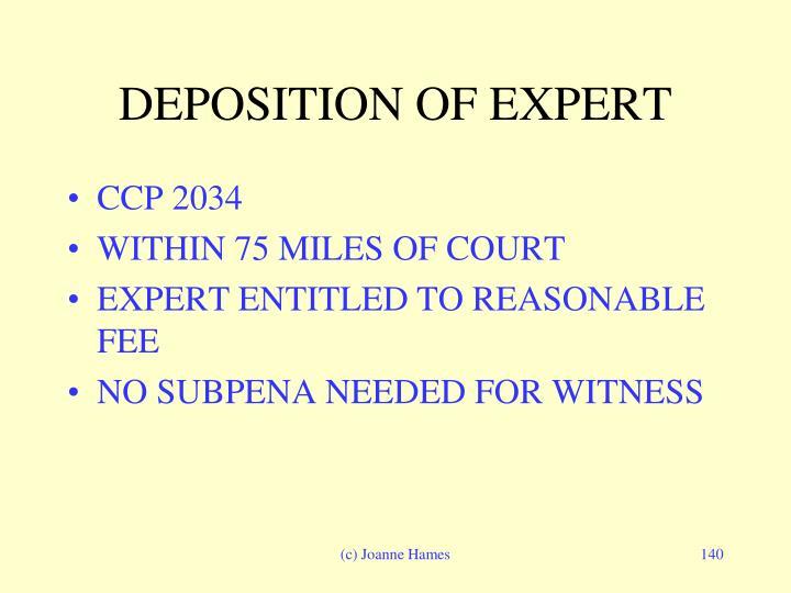 DEPOSITION OF EXPERT