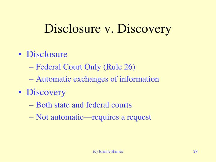 Disclosure v. Discovery