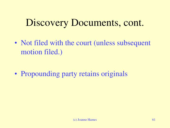Discovery Documents, cont.