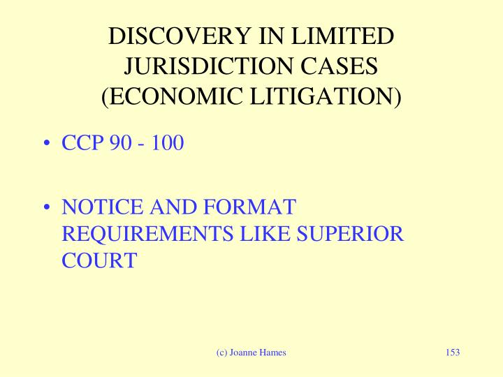 DISCOVERY IN LIMITED JURISDICTION CASES