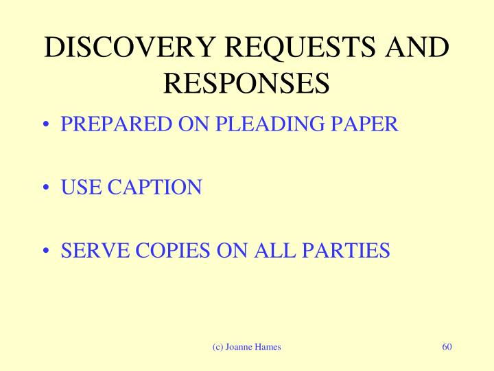 DISCOVERY REQUESTS AND RESPONSES