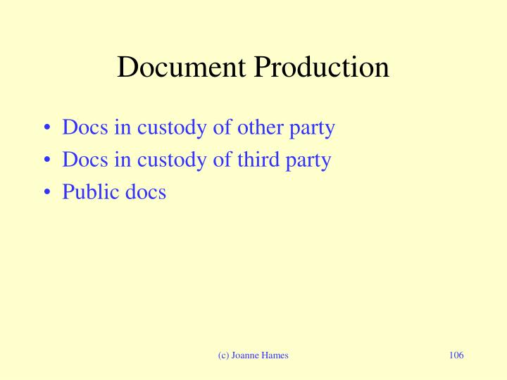 Document Production