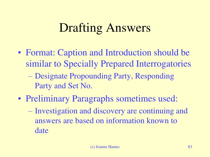 Drafting Answers