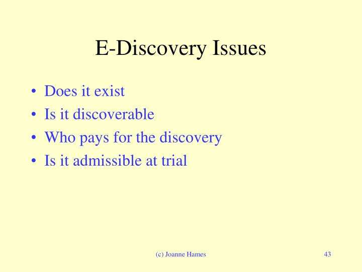 E-Discovery Issues