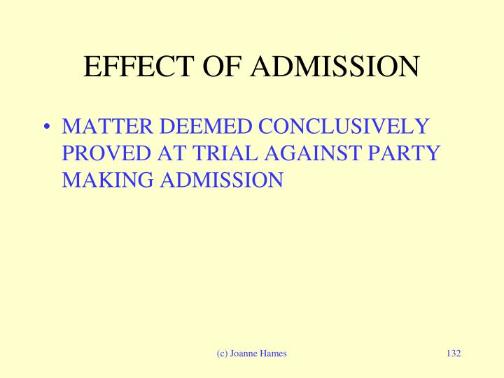 EFFECT OF ADMISSION