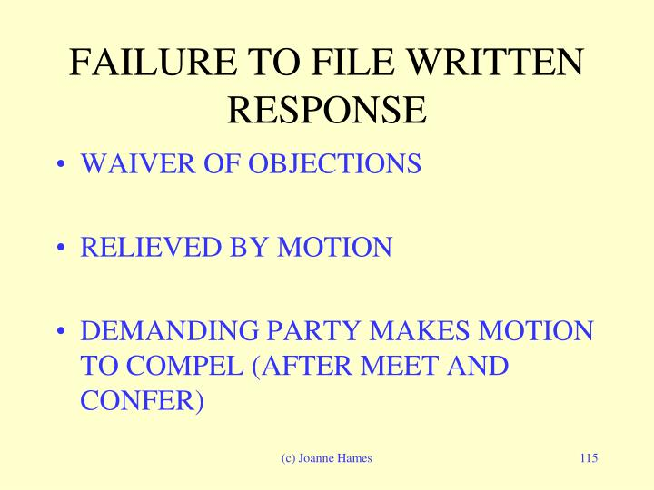 FAILURE TO FILE WRITTEN RESPONSE