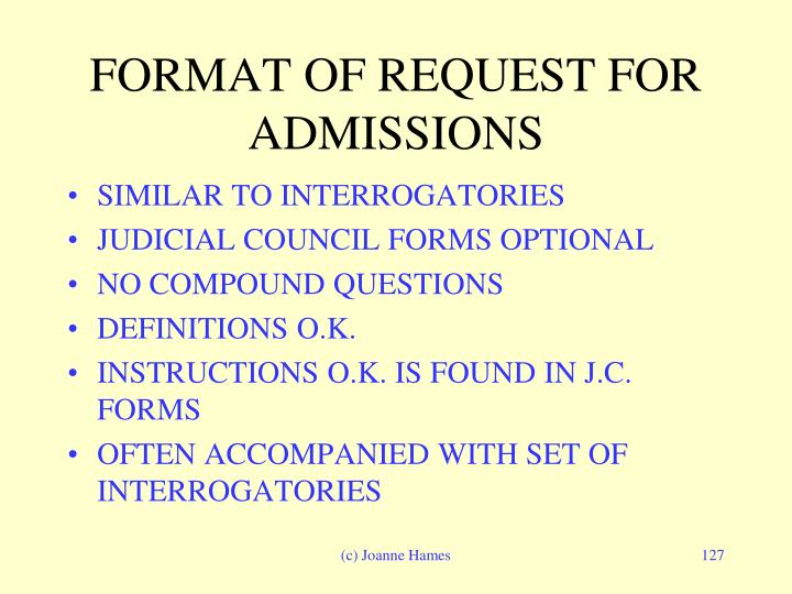 FORMAT OF REQUEST FOR ADMISSIONS