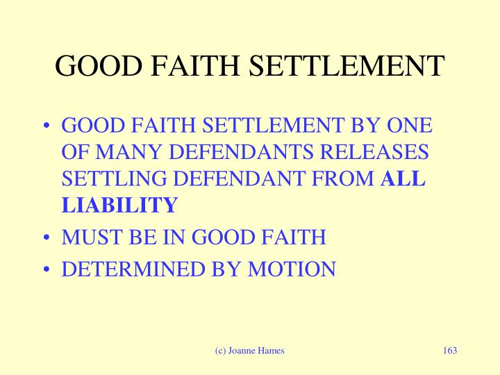 GOOD FAITH SETTLEMENT
