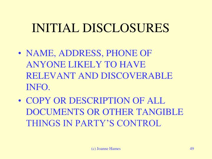 INITIAL DISCLOSURES