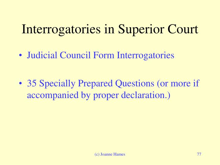 Interrogatories in Superior Court