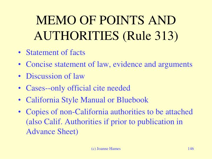 MEMO OF POINTS AND  AUTHORITIES (Rule 313)