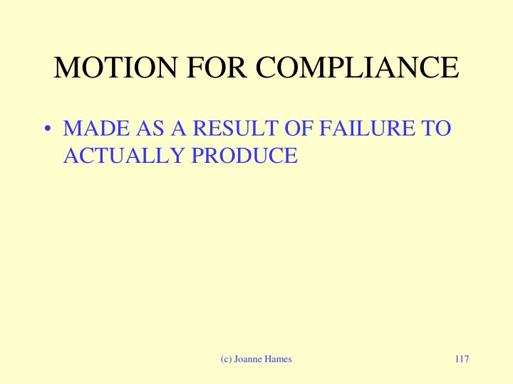 MOTION FOR COMPLIANCE